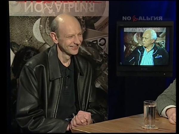 Было время 2006 Телевидение Перестройки программа Взгляд