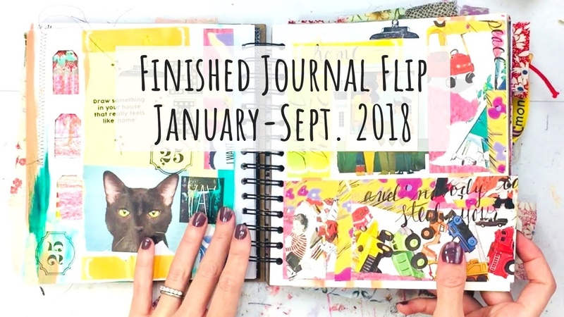 Completed Mixed Media Journal Flip 2018 | Art Journal Junk Journal Smash Book Scrapbook!