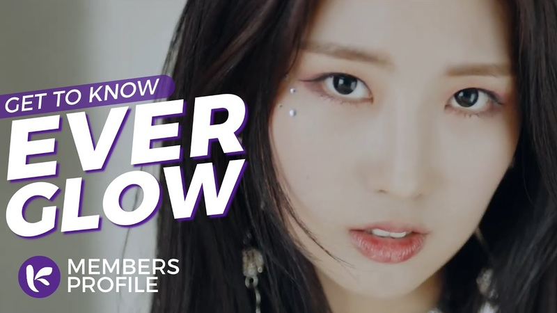 EVERGLOW (에버글로우) Members Profile Facts (Birth Names, Positions etc..) [Get To Know K-Pop]