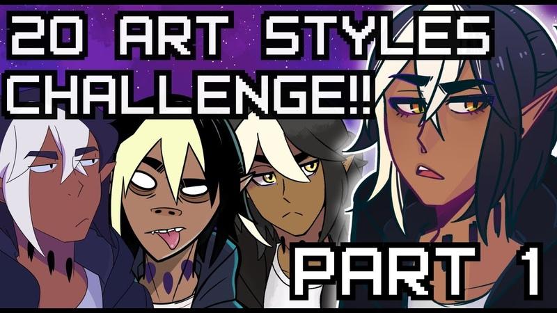 20 ART STYLE CHALLENGE [Part 1]