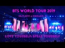 190511 BTS 방탄소년단 Love Yourself Tour in Chicago [2019] FULL CONCERT