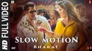 Full Video: Slow Motion | Bharat | Salman Khan,Disha Patani | Vishal Shekhar A,Shreya G