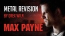 Max Payne Theme | Metal Revision by Drex WIln