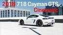 2018 Porsche 718 Cayman GTS | Cinematic [4K]