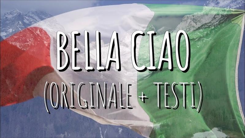 Bella Ciao (CANZONE ORIGINALE TESTO)