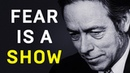 OVERCOMING FEAR Alan Watts🌊