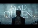 Daenerys Targaryen | Mad Queen ( 8x05)