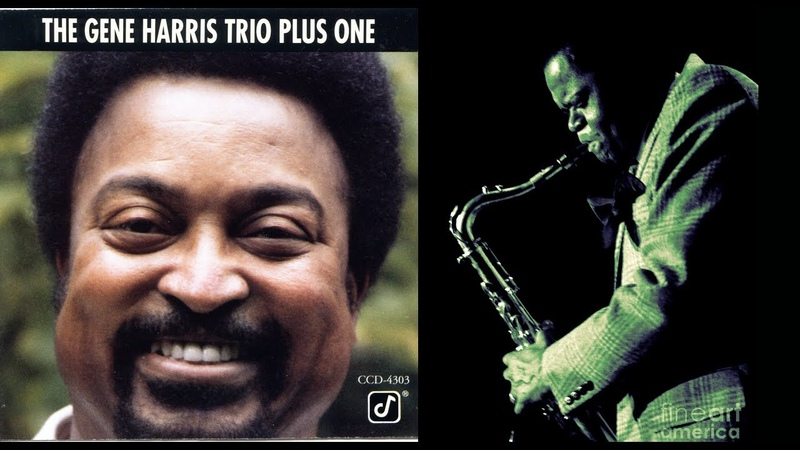 Things Ain't What They Used To Be Gene Harris Stanley Turrentine