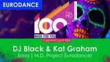 DJ Black &amp Kat Graham - Sassy (M.D. Project Eurodance)