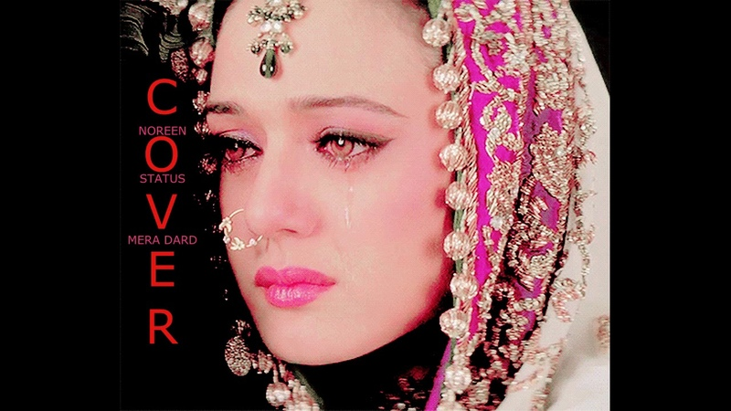 Mera Dard Miss You Status Cover By Noreen