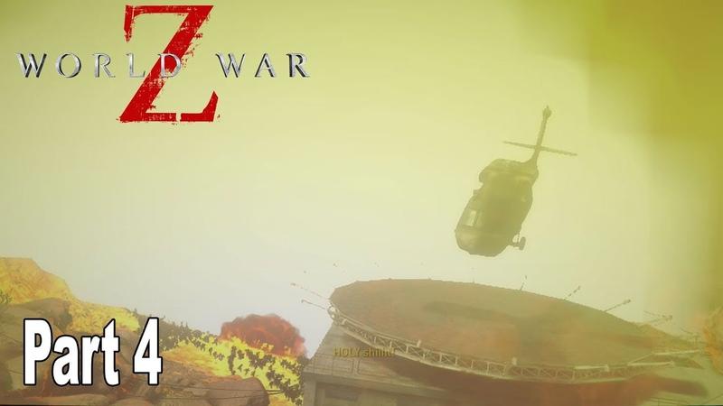 World War Z - Walkthrough Part 4 No Commentary Jerusalem [HD 1080P]