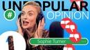 I LOVE a spoiler!: Sophie Turner Unpopular Opinion