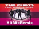 The Flirts Feat Linda Jo Rizzo HitMixRemix By SpaceMouse 2019