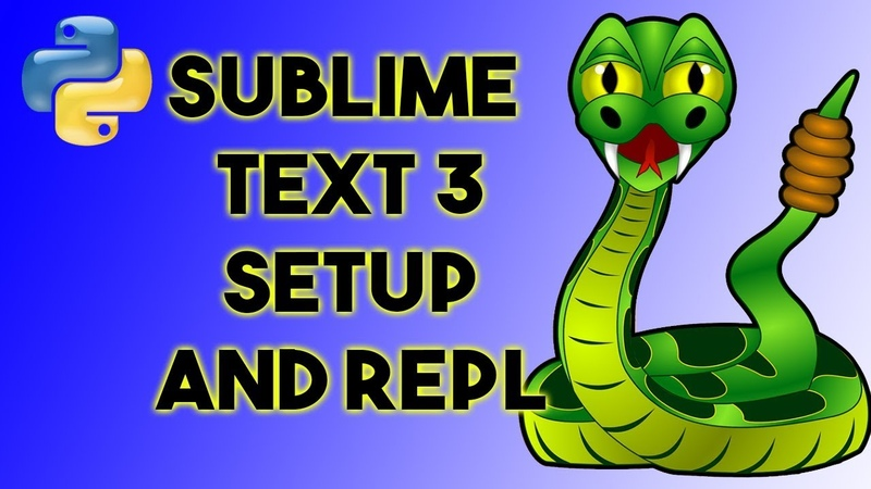 How to Setup Sublime Text 3 with Python and interactive mode - SublimeREPL
