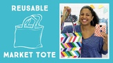 Reusable Market Tote Easy Sewing Project with Vanessa from Crafty Gemini Creates