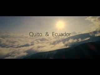 Quito & ecuador