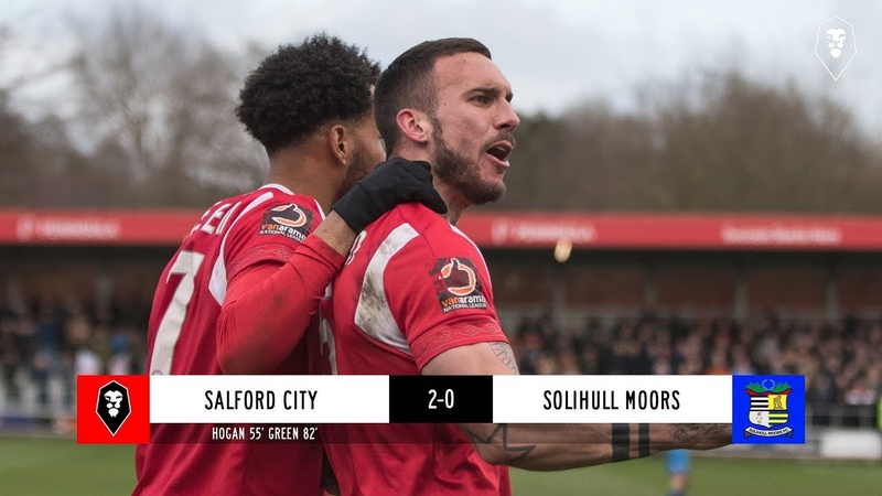 Salford City 2 0 Solihull Moors The National League 09 03 19