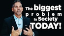 The Biggest Problem in Society Today Grant Cardone