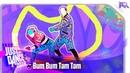 Just Dance 2019 Bum Bum Tam Tam