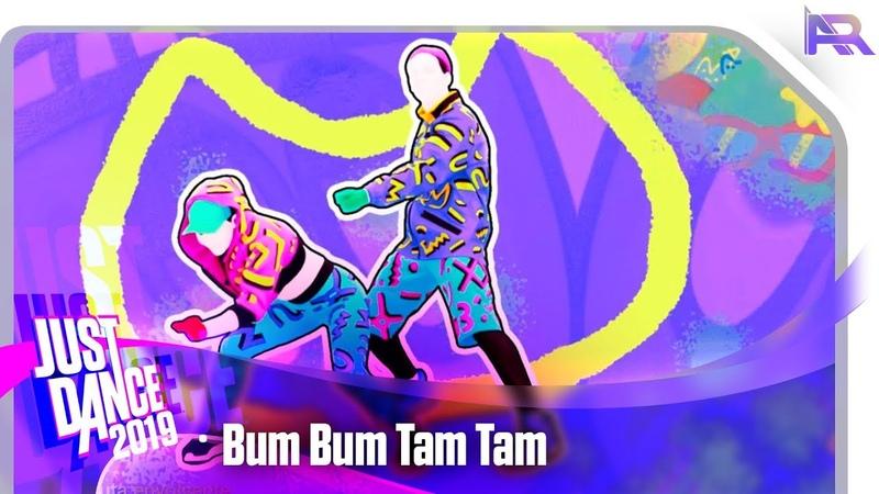 Just Dance 2019 - Bum Bum Tam Tam
