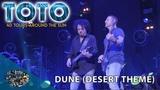 Toto - Dune Desert Theme (40 Tours Around The Sun)
