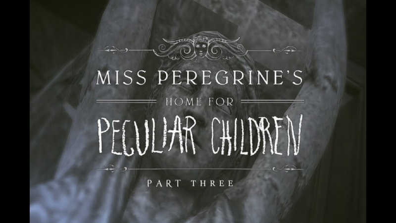 Part 3| Miss Peregrine's Home For Peculiar Children Sims 2 Film