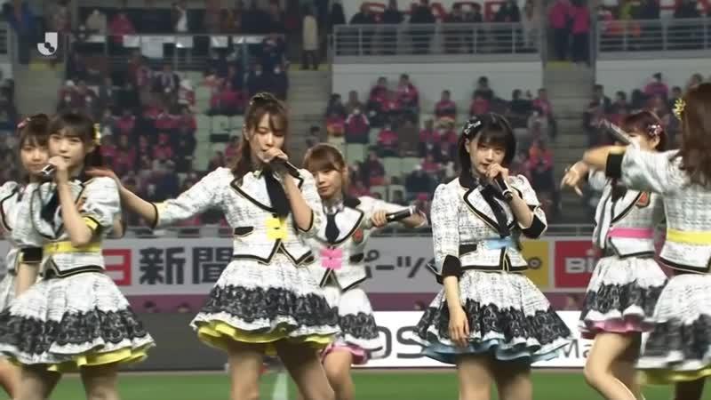 NMB48 - Tokonoma Seiza Musume - J LEAGUE Opening - Cerezo Osaka vs Vissel Kobe - 2019 02 22