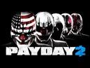 Payday 2 - Основы игры, обучение, с чем это едят?! Если ты новичок!