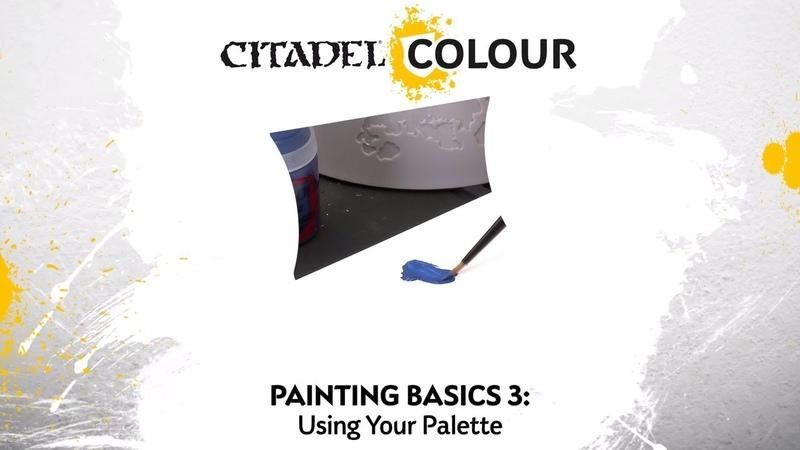 Citadel Colour – Using Your Palette