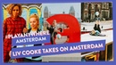 Come to AMSTERDAM with me - Liv Cooke! PlayAnywhere
