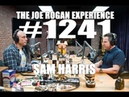 Joe Rogan Experience #1241 - Sam Harris