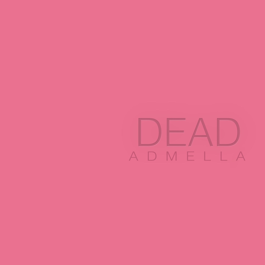Admella - DEAD [EP]