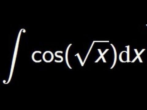 Calculez lintégrale de cos(sqrt(x)) à laide de la méthodes dintégration par parties