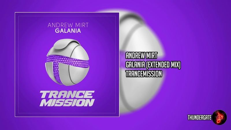 Andrew Mirt Galania Extended Mix TranceMission