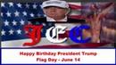 (456) Happy Birthday President Trump - Born On Flag Day June 14, 1946 - YouTube