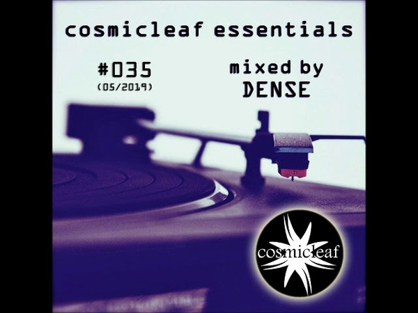 Cosmicleaf Essentials 035 Mixed by Dense