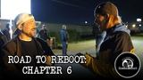 Road To Reboot Chapter 6