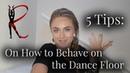 Rasa Pauzaite Top 5 Tips On How To Behave on the Dancefloor
