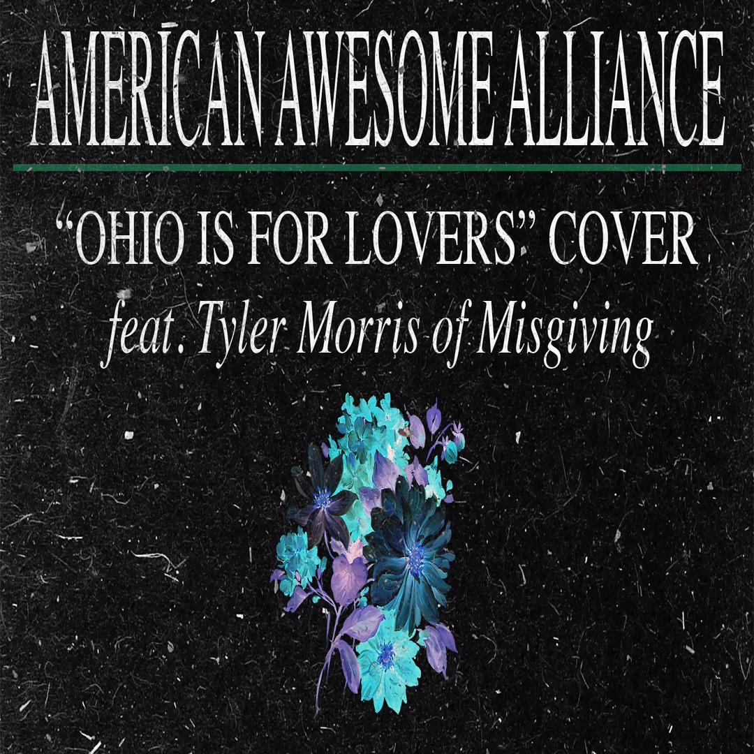American Awesome Alliance - Ohio Is For Lovers [single] (2019)