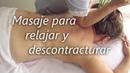 Masaje para aliviar el dolor lumbar y cuello   Massage to relieve back and neck pain