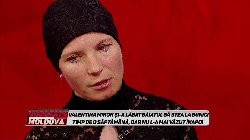 175. VORBEȘTE MOLDOVA - ÎNTOARCEȚI-MI FECIORUL - partea 1 - 13.05.2019