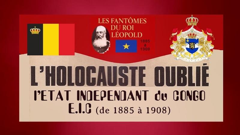 LHolocauste Belge cest un holocauste oublié...1885 à 1908 (Hd 1080) Remix