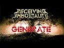 Receiving Immortality - Generate (christian Djent / Metal)