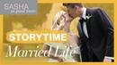 STORYTIME Our Wedding First Year of Marriage | Sasha In Good Taste | Sasha Pieterse Sheaffer