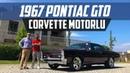 1967 Pontiac GTO   Corvette Motorlu   Pontiac GTO Review