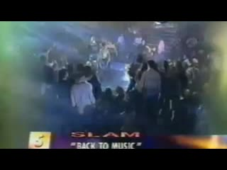 Slam - Back To Music (Live Concert 90s Exclusive Techno-Eurodance At 3Sat TV)