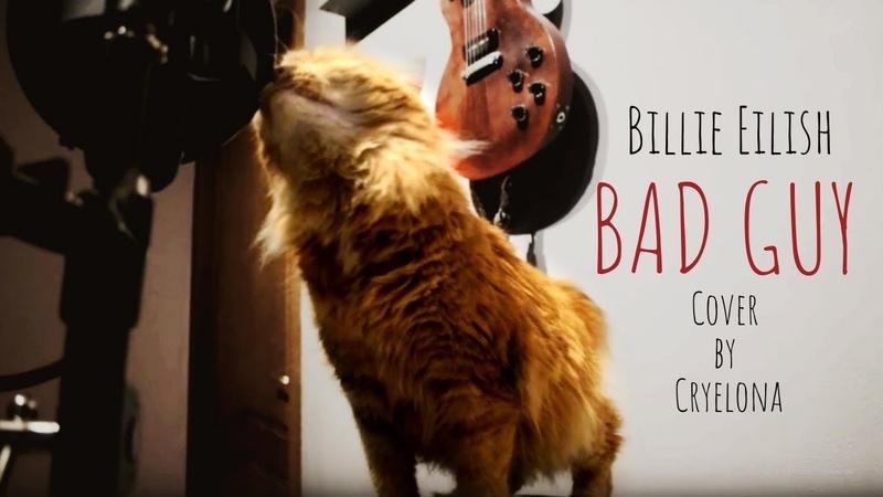 Billie Eilish - bad guy (Cover by Cryelona)