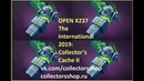 Open x237 The International 2019 Collector s Cache II Открываю сундуки x100 коллектор кэш 2 2019