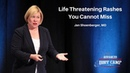 Life Threatening Rashes You Cannot Miss | The Advanced EM Boot Camp - Jan Shoenberger, MD