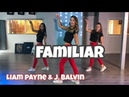 Familiar - Liam Payne J. Balvin - Easy Dance Video - Choreography